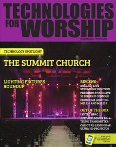 Technology Spotlight in Technologies for Worship Magazine